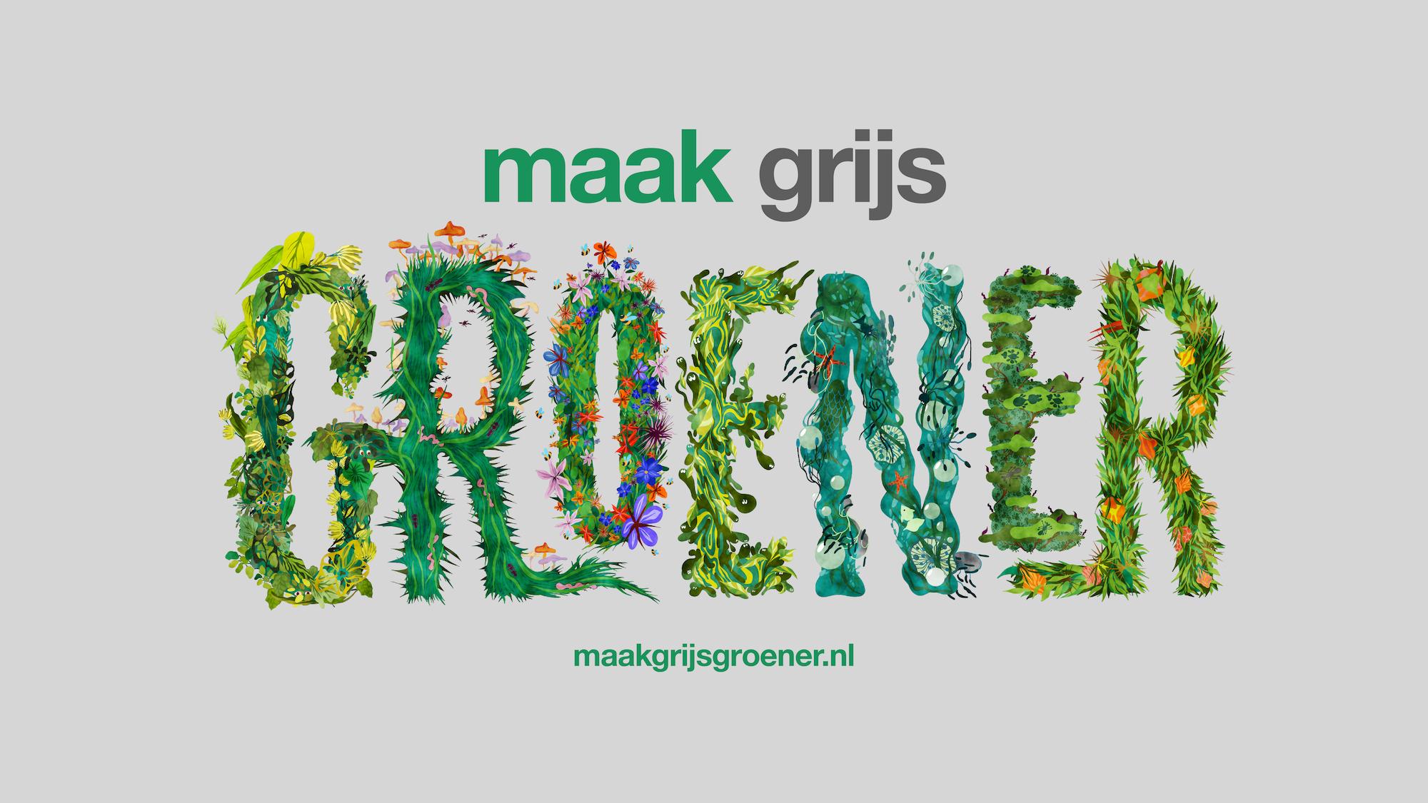 KesselsKramer project biodiversiteit Maak Grijs Groener